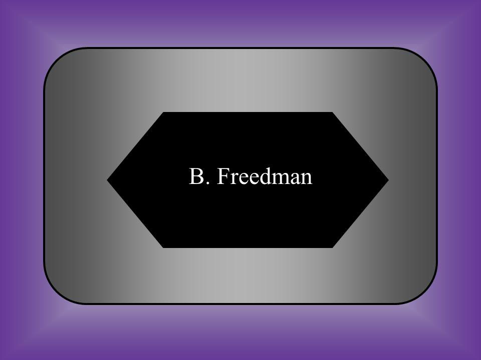 A:B: CarpetbaggerFreedman #27 Former slave. C:D: SharecropperScalawag