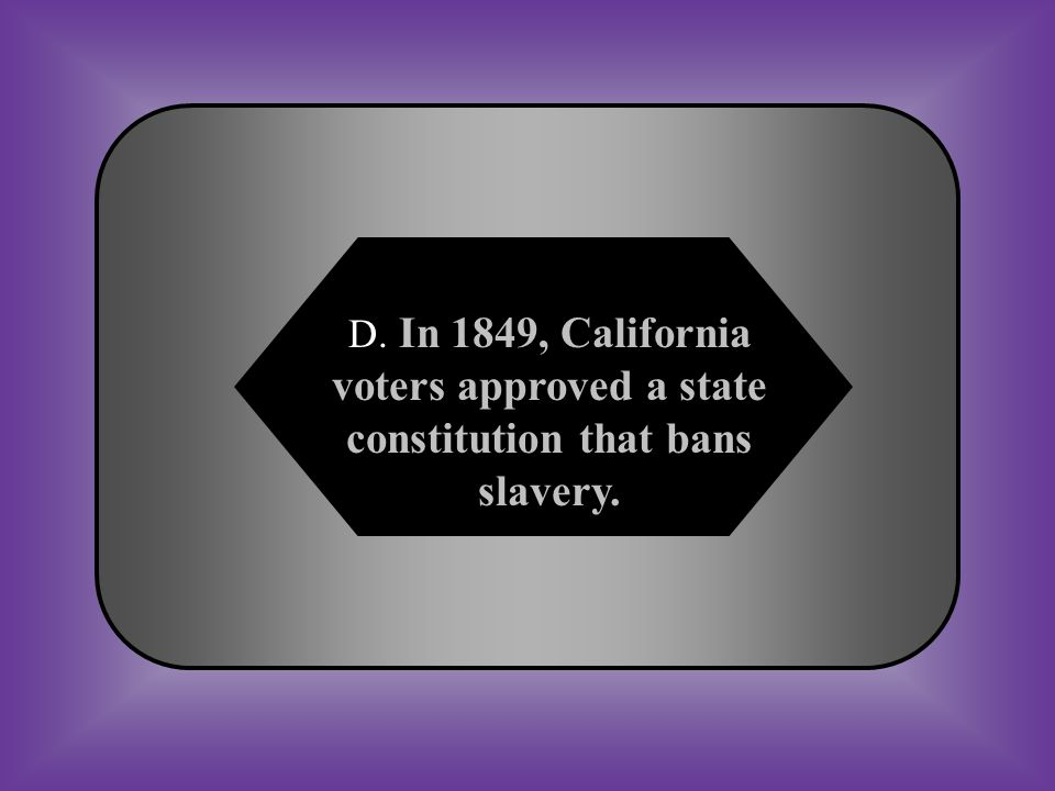 A:B: In 1837, Michigan becomes a free state because it is north of Missouri. In 1836, Arkansas becomes a slave state because it is south of Missouri.