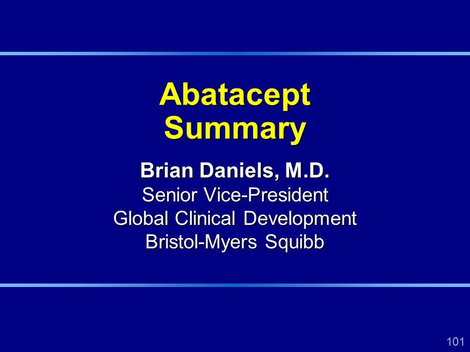101 Abatacept Summary Brian Daniels, M.D.