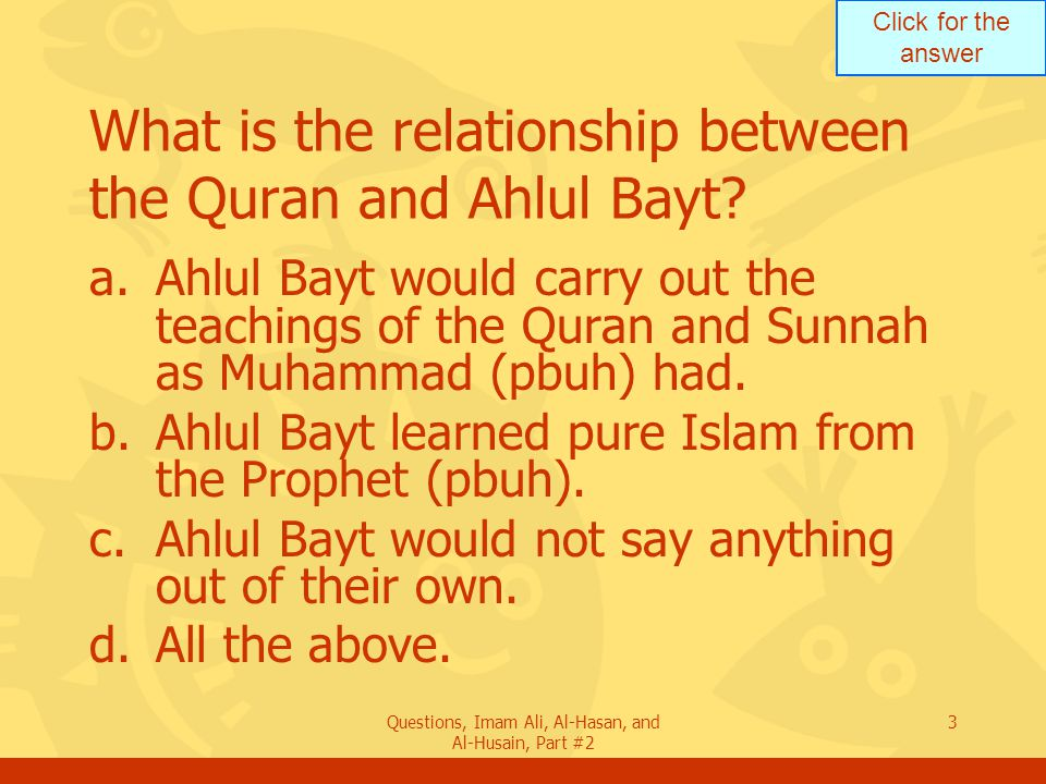 Click for the answer Questions, Imam Ali, Al-Hasan, and Al-Husain, Part #2 14 Which Ayah was revealed leading to the occasion of Ghadeer Khum.