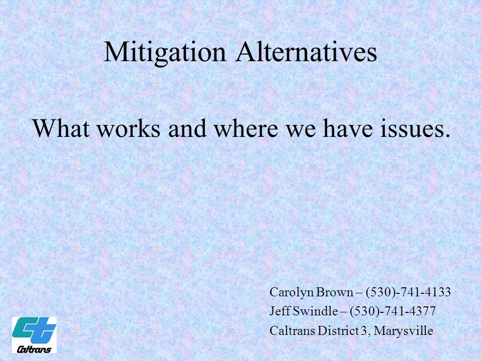 MITIGATION Our goals for this round table are: 1.Present the six ways we have identified to accomplish mitigation and the flowcharts mapping the process.