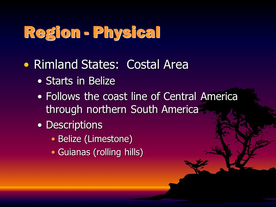 Region - Physical Antillean IslandsAntillean Islands Islands that begin with Cuba and end with TrinidadIslands that begin with Cuba and end with Trinidad Provide many marine resources such as:Provide many marine resources such as: FishFish TurtleTurtle ManateeManatee LobsterLobster CrabCrab