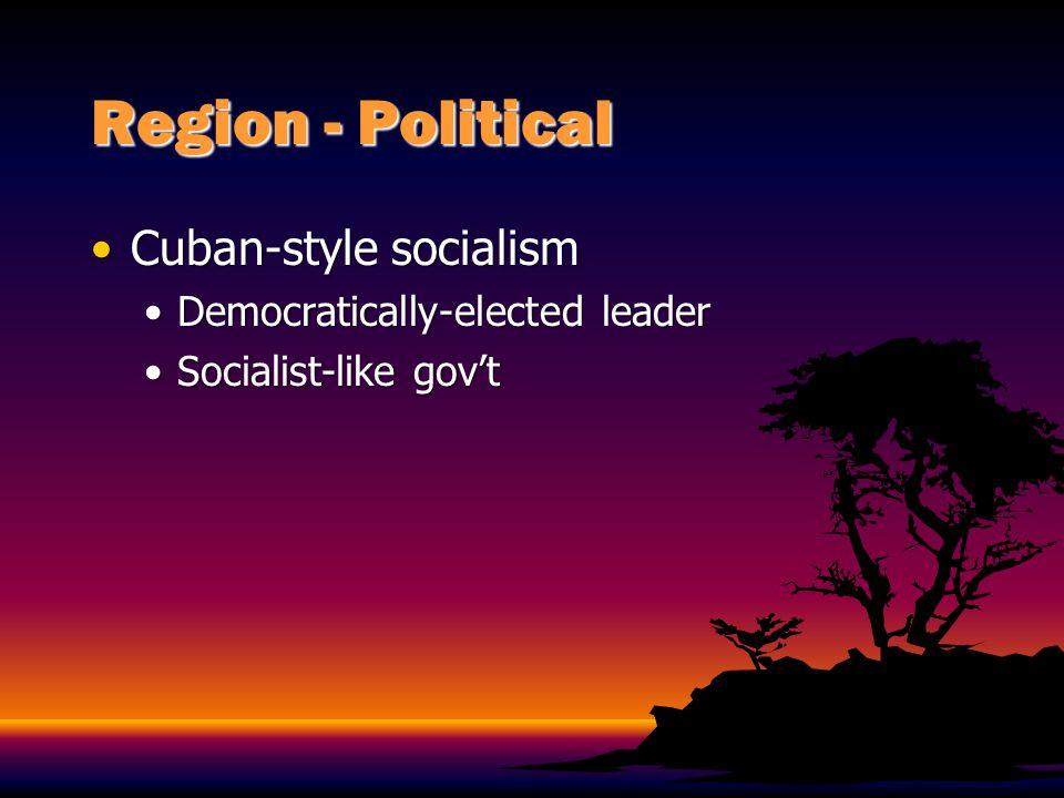 Region - Political Monroe DoctrineMonroe Doctrine Made the Caribbean part of its Sphere of Influence Made the Caribbean part of its Sphere of Influence Caused neocolonialsimCaused neocolonialsim
