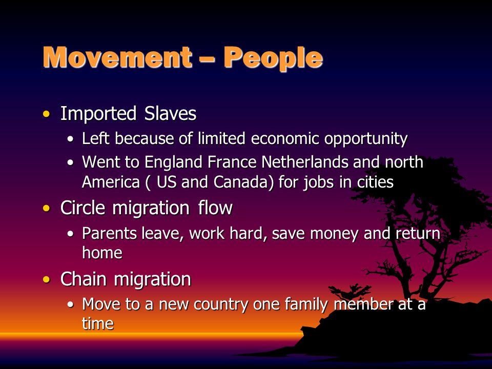 Movement – People (Cont.) Rural to urban migration because of mechanized agriculture offshore industrialization, and rapid population growthRural to urban migration because of mechanized agriculture offshore industrialization, and rapid population growth Moved to Caribbean looking for farm work looking for House yards- provided a cheaper way of livingMoved to Caribbean looking for farm work looking for House yards- provided a cheaper way of living Asian MigrationAsian Migration Maroons- runaway slaves that formed their own communitiesMaroons- runaway slaves that formed their own communities