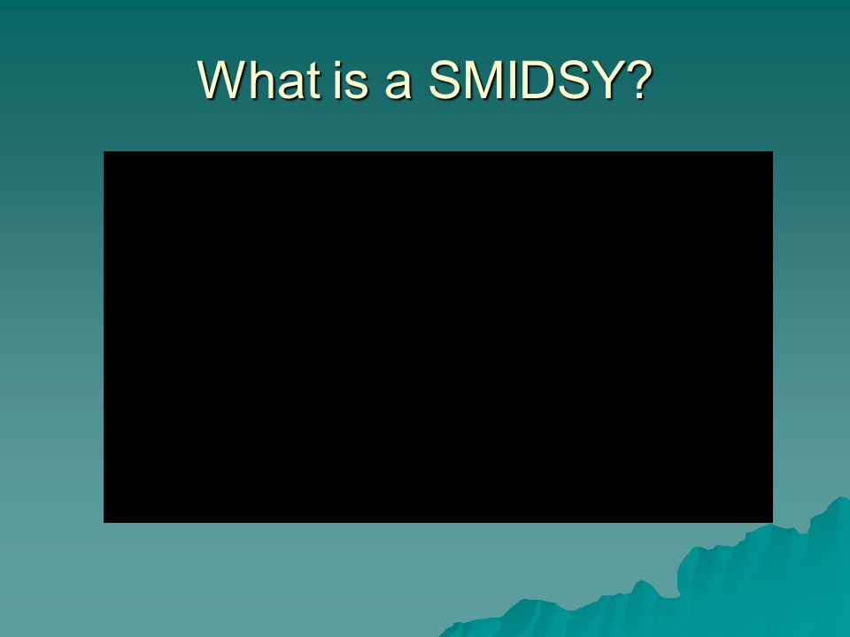 What is a SMIDSY.