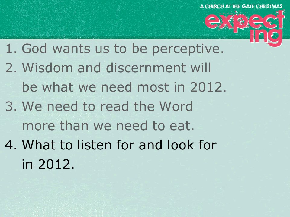textbox center 1.God wants us to be perceptive.