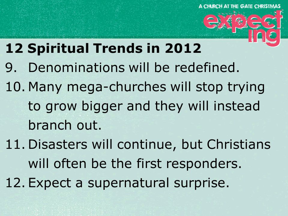 textbox center 12 Spiritual Trends in 2012 9.Denominations will be redefined.