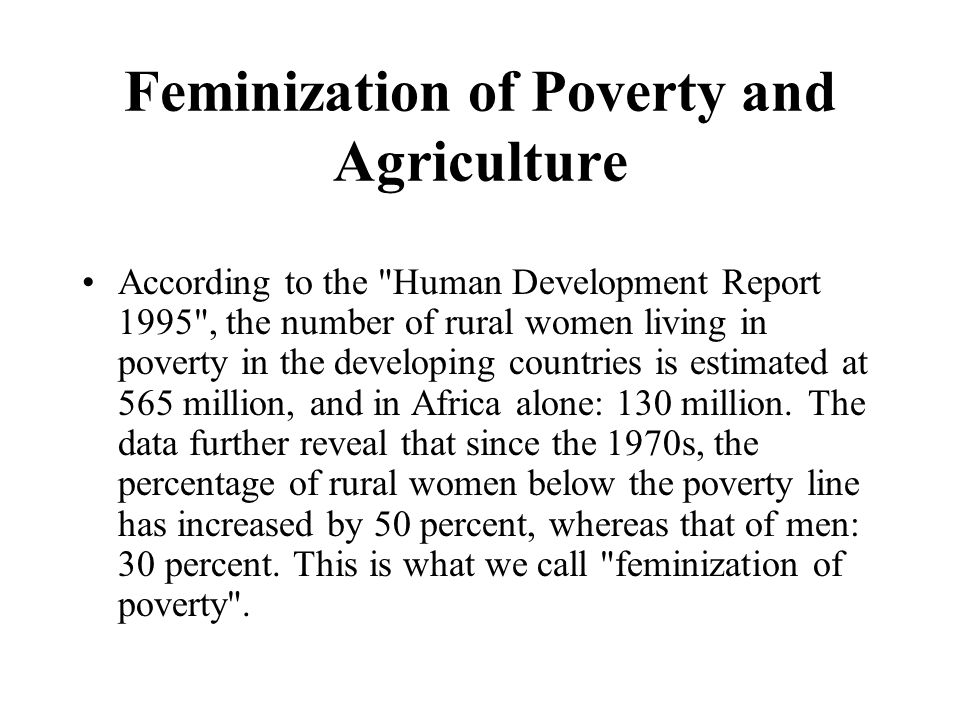 Feminization of Poverty and Agriculture According to the