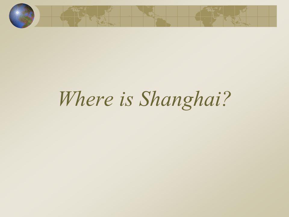 Where is Shanghai