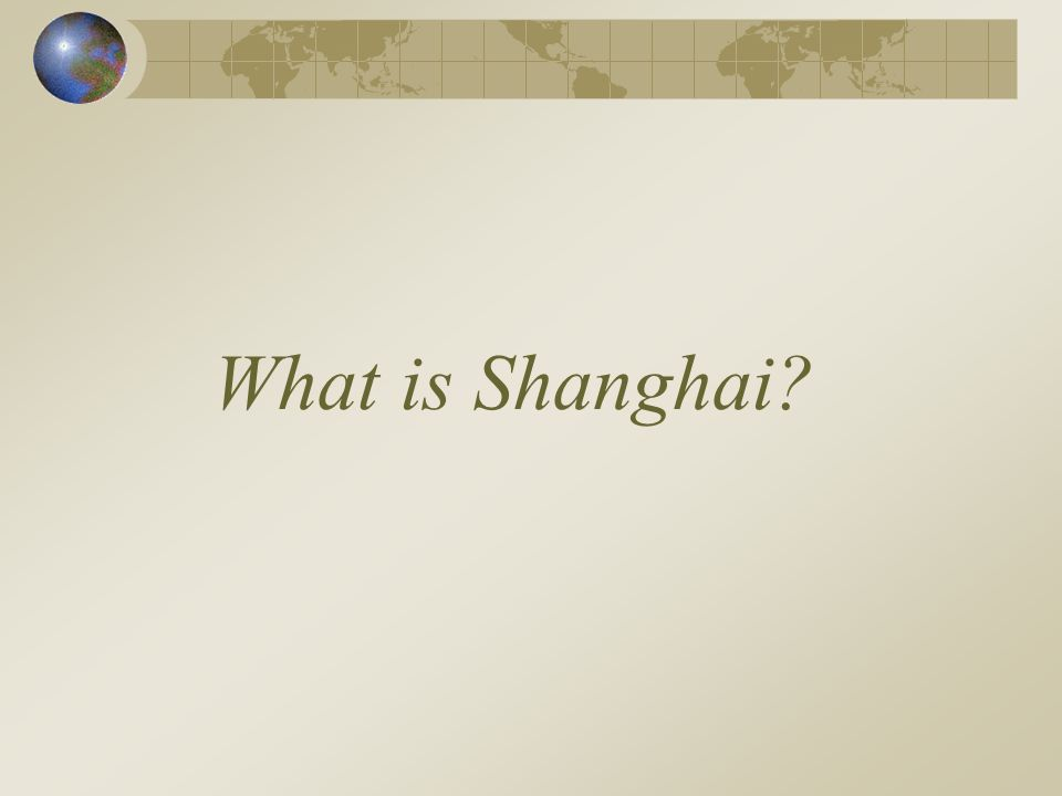 What is Shanghai