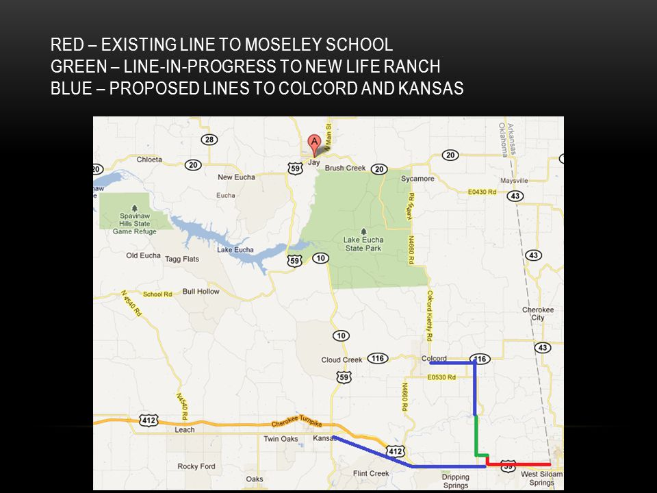 RED – EXISTING LINE TO MOSELEY SCHOOL GREEN – LINE-IN-PROGRESS TO NEW LIFE RANCH BLUE – PROPOSED LINES TO COLCORD AND KANSAS
