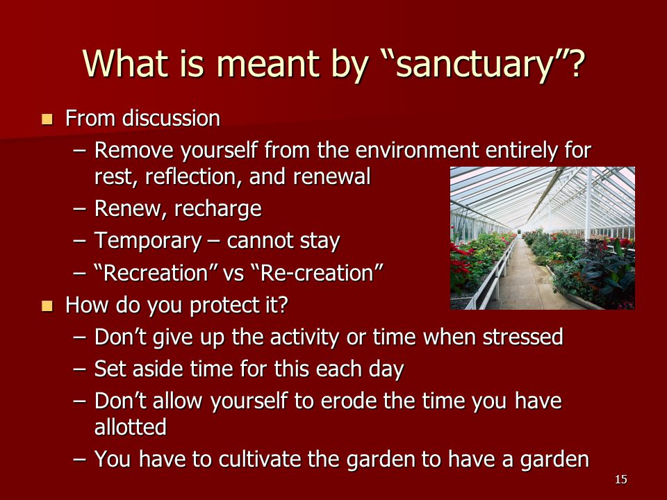15 What is meant by sanctuary .