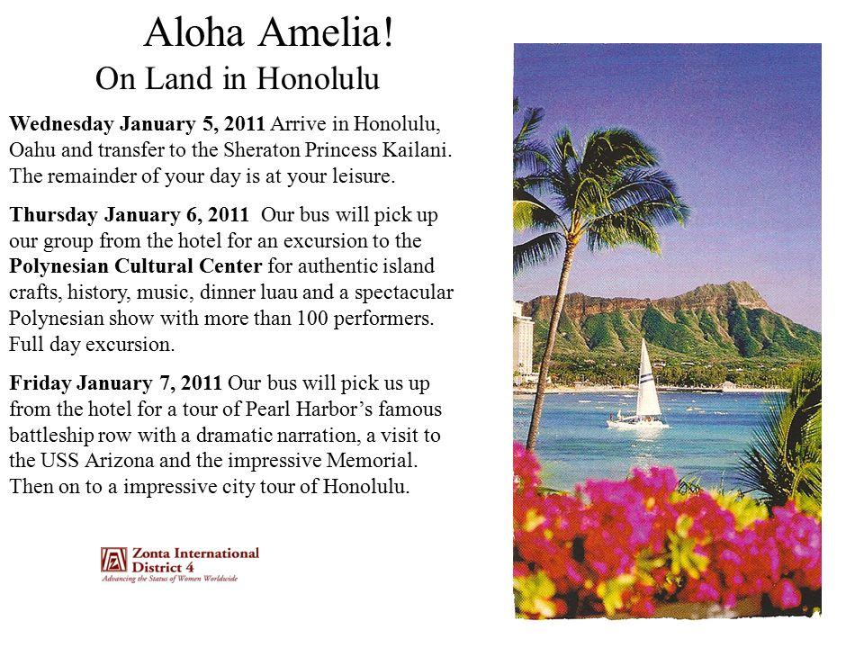 Aloha Amelia.