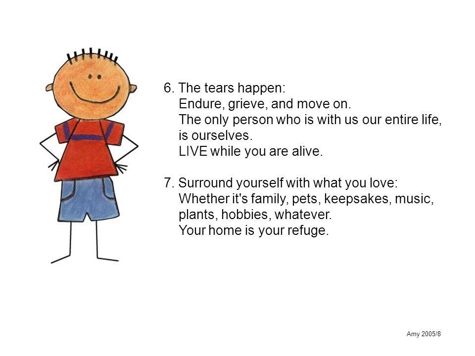 Amy 2005/8 8.Cherish your health: If it is good, preserve it.