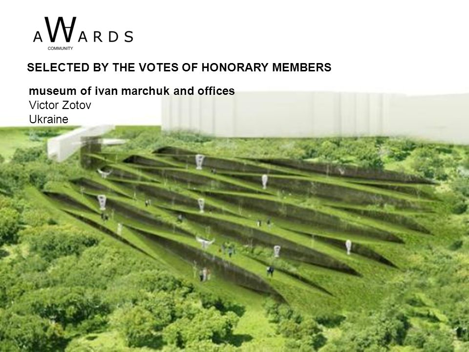 museum of ivan marchuk and offices Victor Zotov Ukraine SELECTED BY THE VOTES OF HONORARY MEMBERS