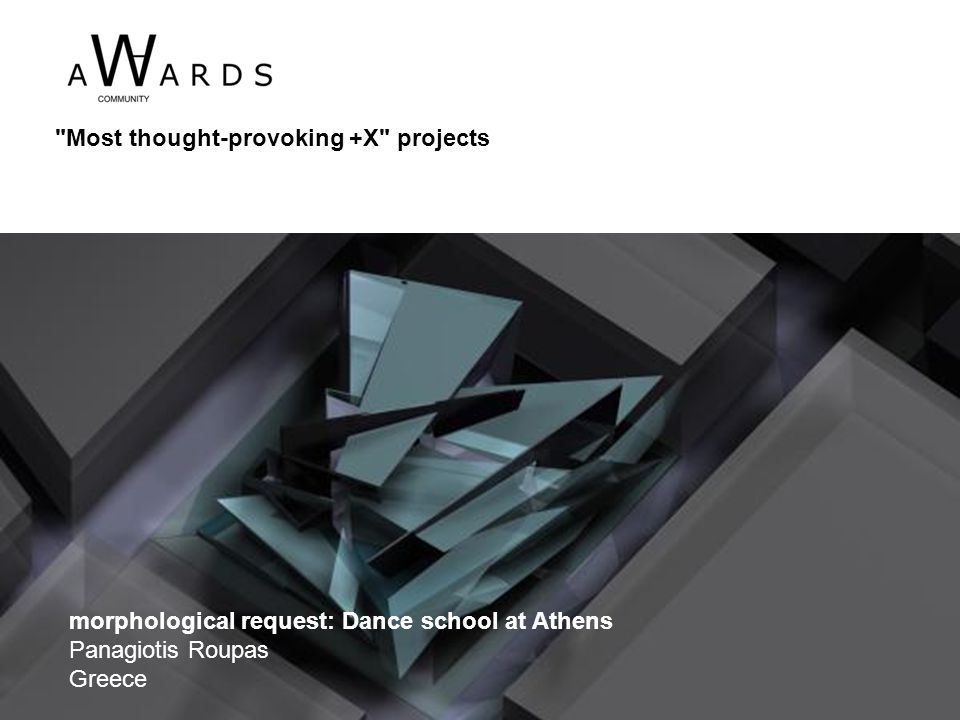 morphological request: Dance school at Athens Panagiotis Roupas Greece Most thought-provoking +X projects