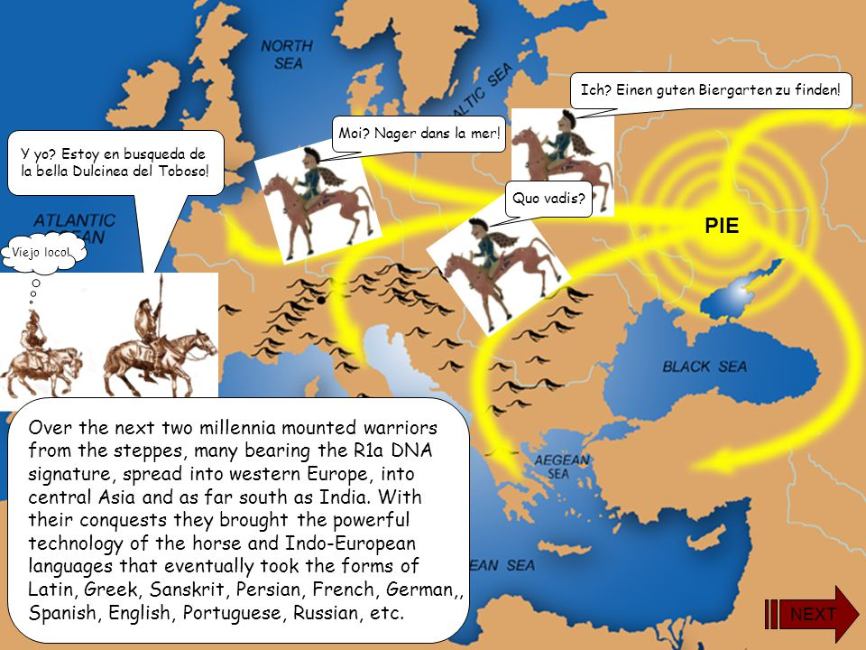 The Proto Indo-European (PIE) language arose in the area of Ukraine or southern Russia between 4000 and 3500 B.C. among nomadic peoples believed to ha