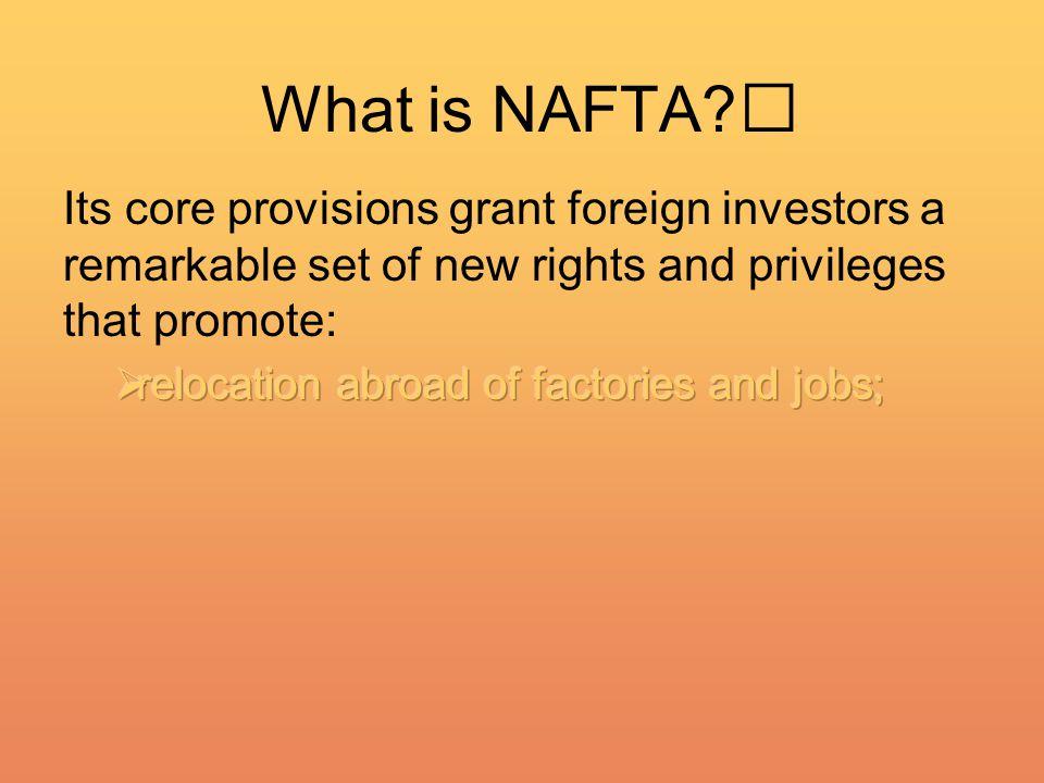 What is NAFTA
