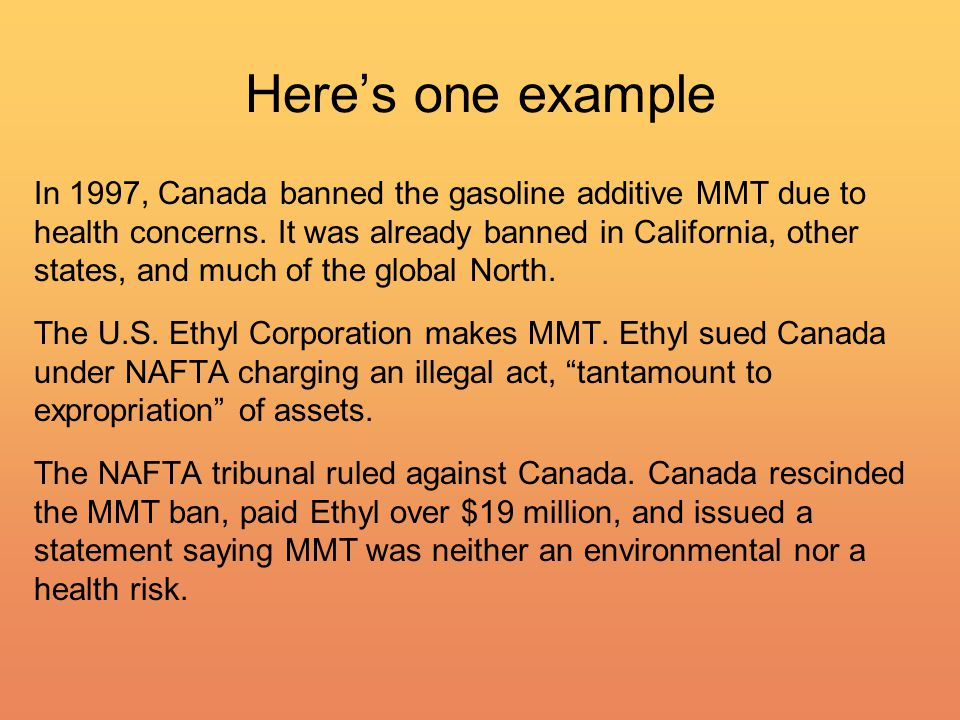 In 1997, Canada banned the gasoline additive MMT due to health concerns.