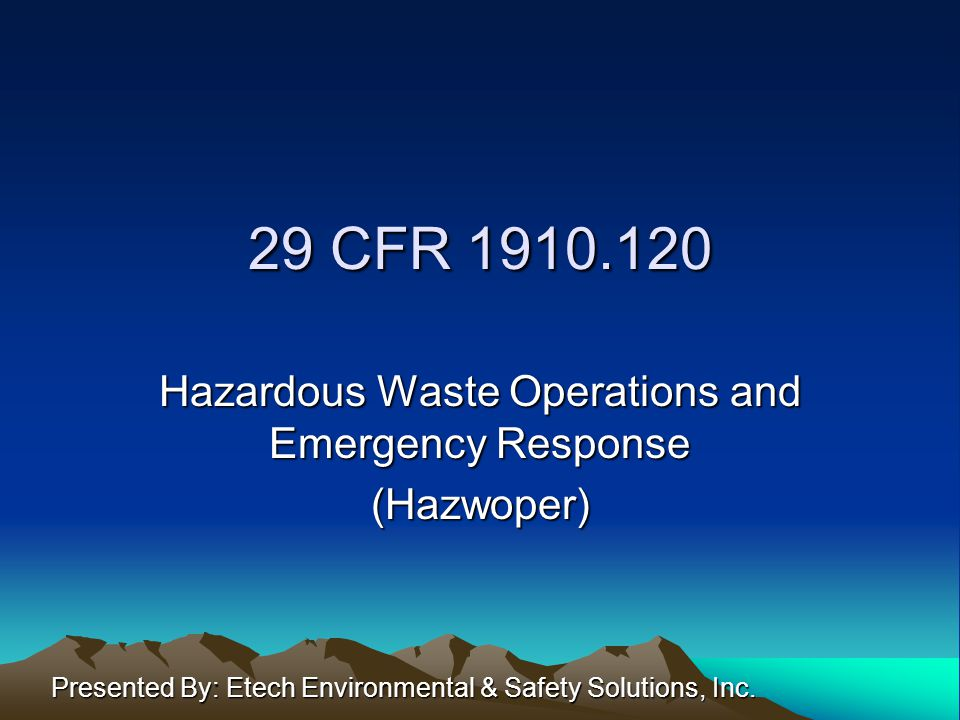(a) Scope, application, and definitions Paragraph One(i)-(iv): Required/voluntary clean-up operations at uncontrolled hazardous waste sites Clean-up operations at sites covered by Resources Conservation and Recovery Act (RCRA)
