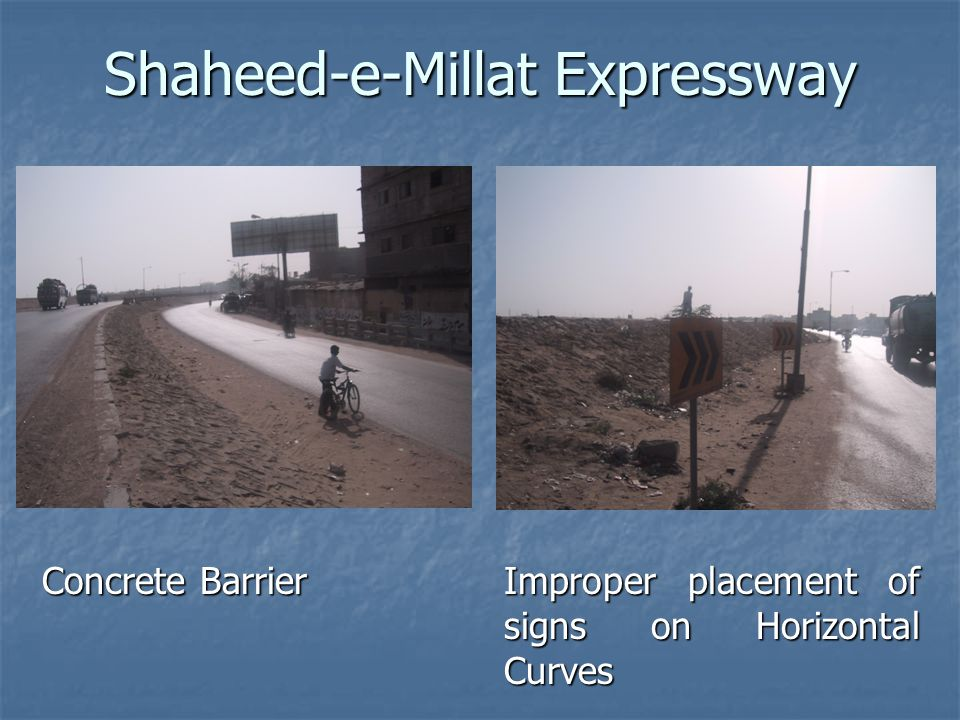 Shaheed-e-Millat Expressway Concrete Barrier Improper placement of signs on Horizontal Curves