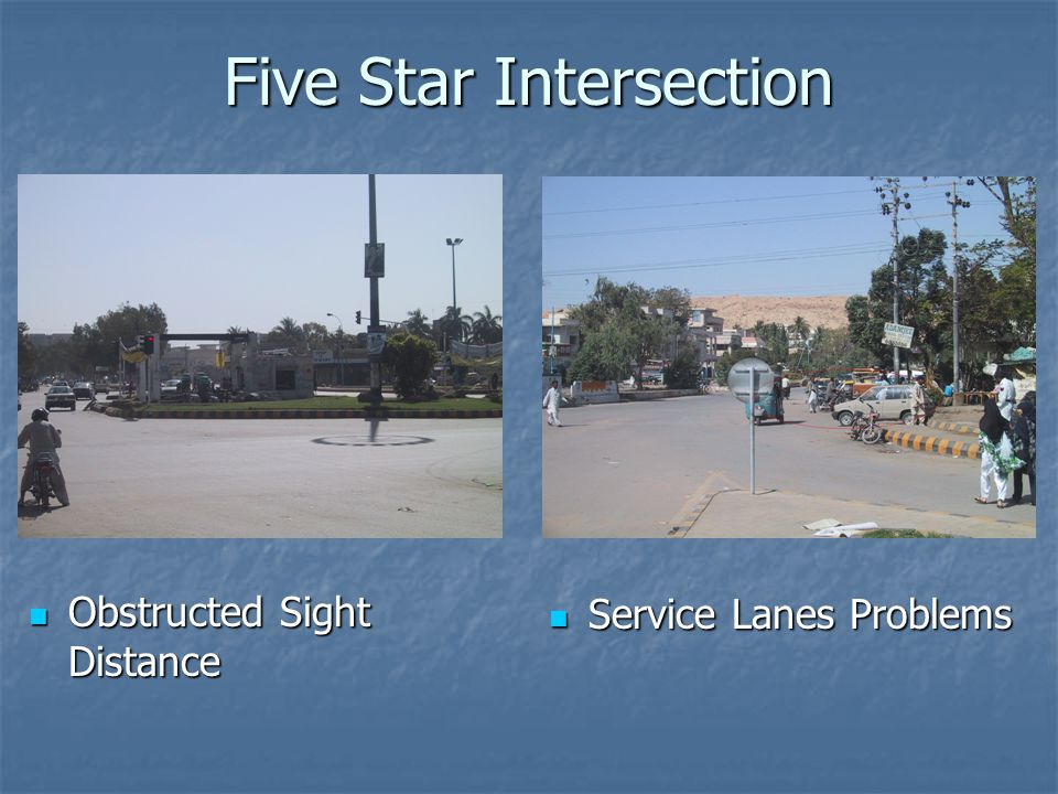 Five Star Intersection Obstructed Sight Distance Obstructed Sight Distance Service Lanes Problems Service Lanes Problems