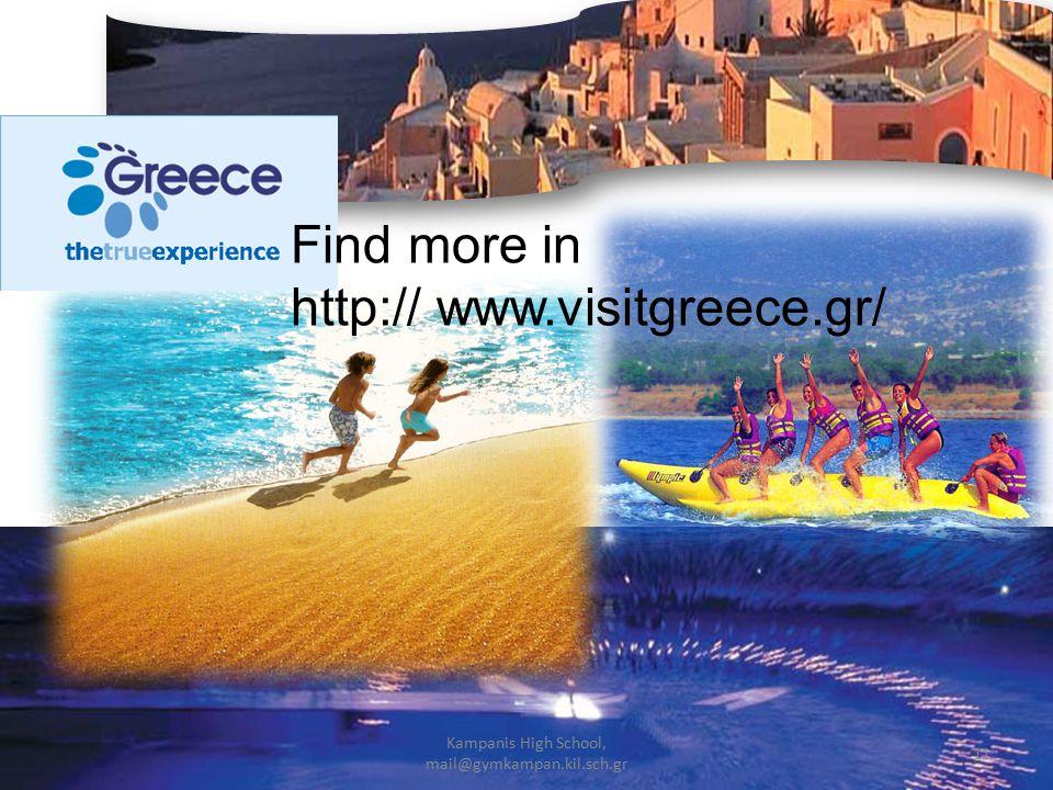 11 Kampanis High School, mail@gymkampan.kil.sch.gr Find more in http:// www.visitgreece.gr/