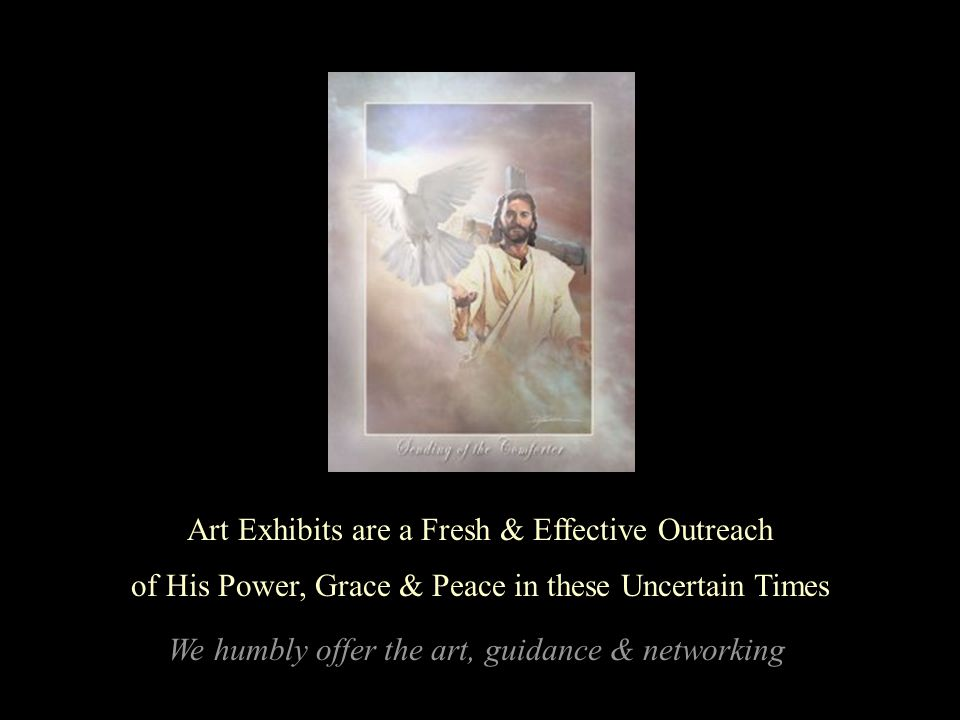 Displays to Rotate Churches & Public Events for all to know Jesus..and His art to have & share.