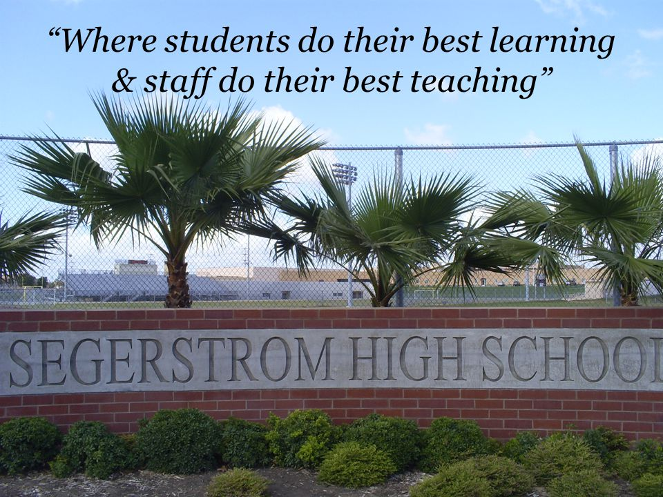 Where students do their best learning & staff do their best teaching