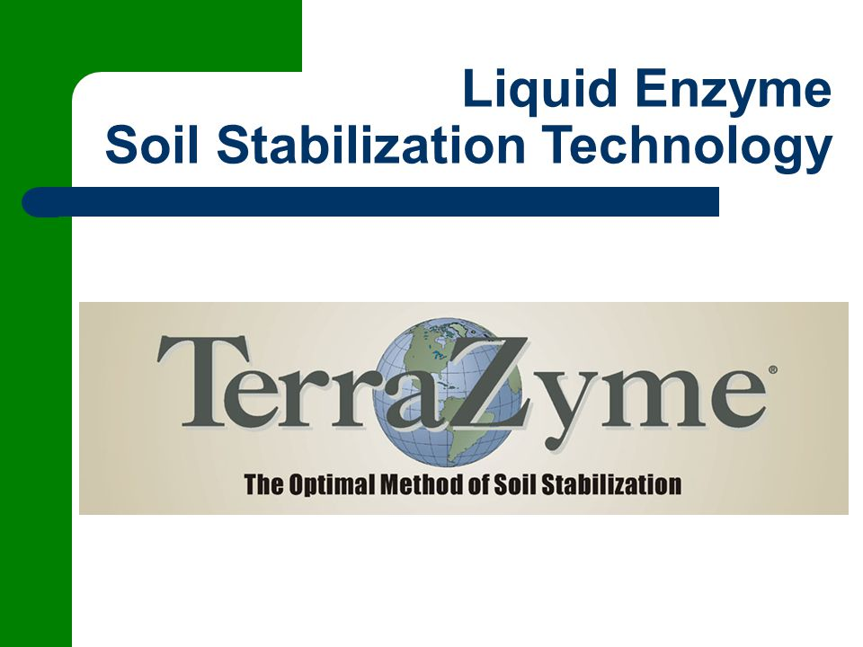 Liquid Enzyme Soil Stabilization Technology