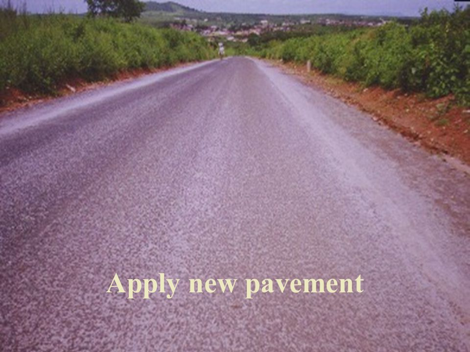 Apply new pavement
