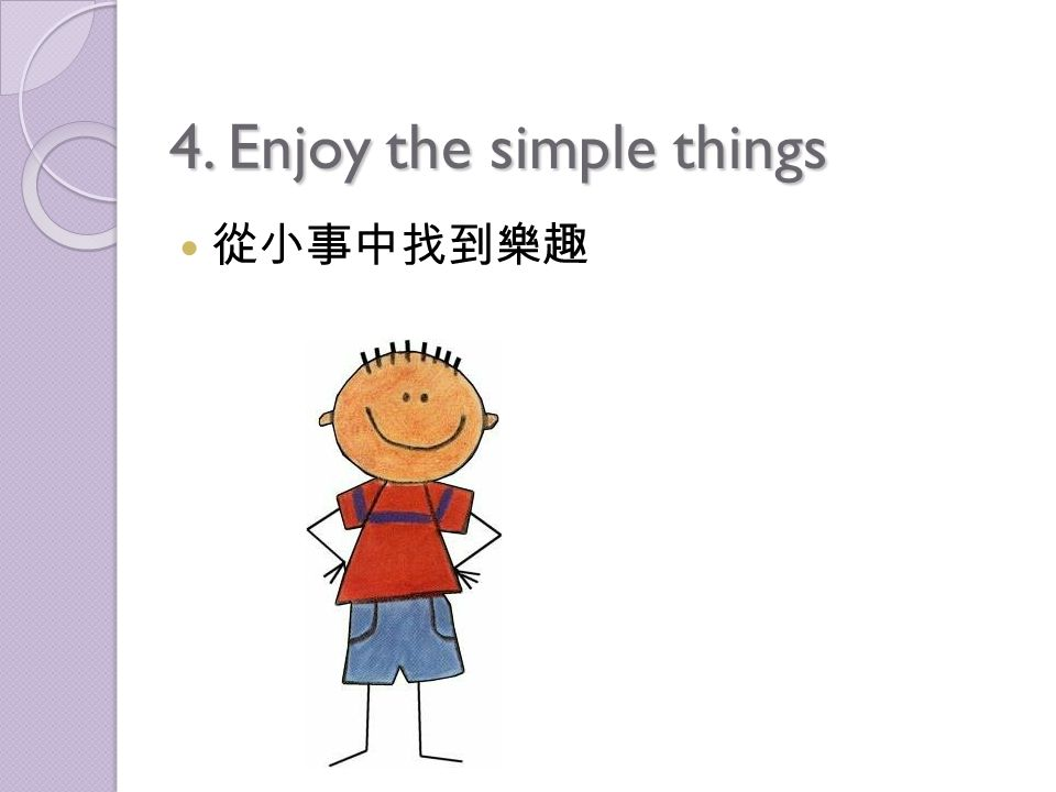 3.Keep learning 堅持不懈地學習 Learn more about the computer, crafts, gardening, whatever.