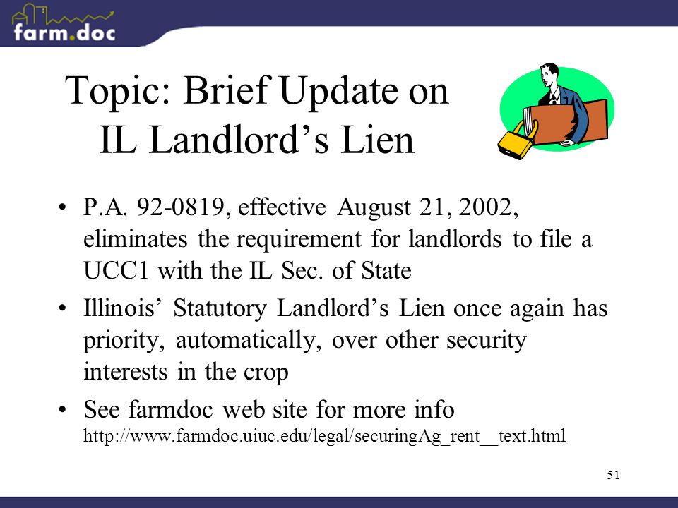 51 Topic: Brief Update on IL Landlord's Lien P.A.