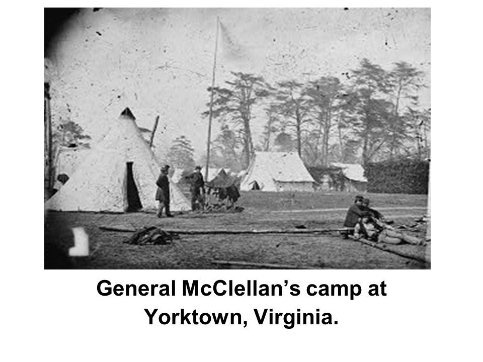 General McClellan's camp at Yorktown, Virginia.
