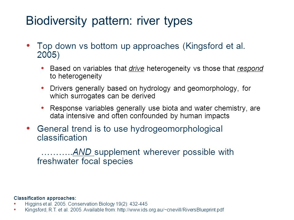 Page 6 Biodiversity pattern: river types Top down vs bottom up approaches (Kingsford et al.