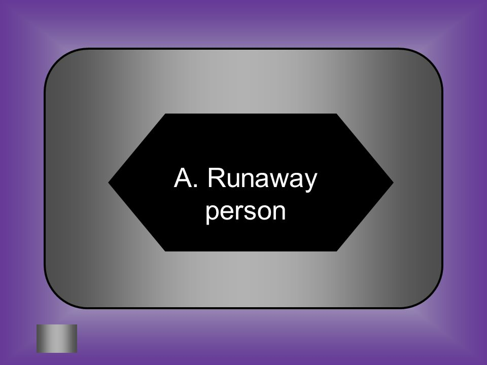A:B: Runaway person Former Slave #1 FUGITIVE C:D: Skilled Worker Wanted to limit immigration