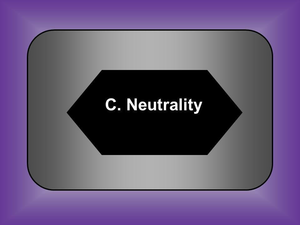 A:B: Nonintercourse Act Amnesty Act C:D: NeutralityNullification #40 Decision not to take sides in a war