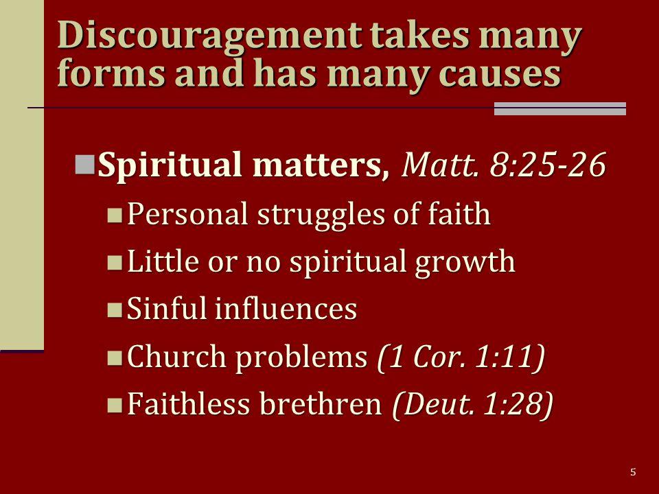 5 Spiritual matters, Matt. 8:25-26 Spiritual matters, Matt. 8:25-26 Personal struggles of faith Personal struggles of faith Little or no spiritual gro
