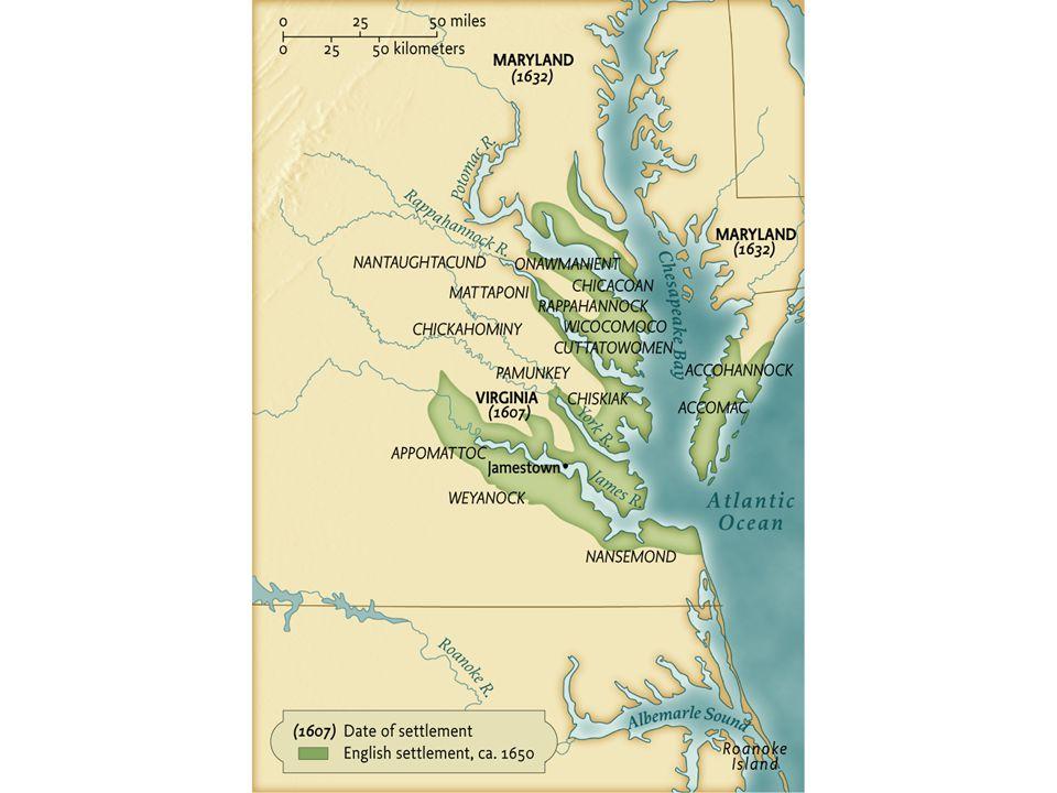 European Settlement in the Chesapeake, ca. 1650 European Settlement in the Chesapeake, ca. 1650 pg. 56