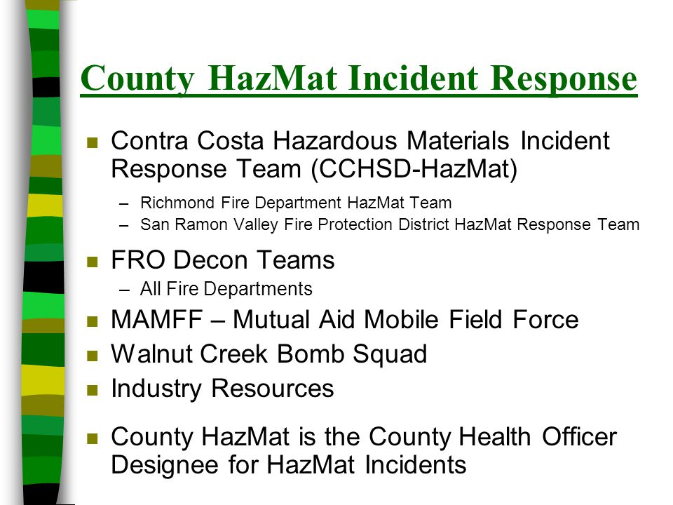 Who's Coming to a Traditional HazMat Incident.