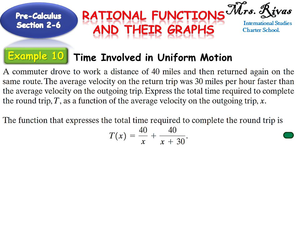Mrs. Rivas International Studies Charter School. Time Involved in Uniform Motion Example 10