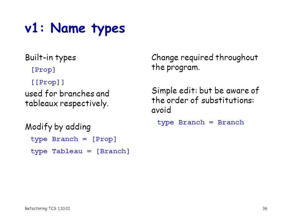 Refactoring TCS 1.10.0136 v1: Name types Built-in types [Prop] [[Prop]] used for branches and tableaux respectively.