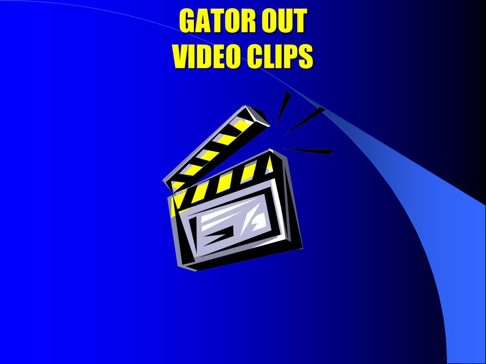 GATOR OUT VIDEO CLIPS