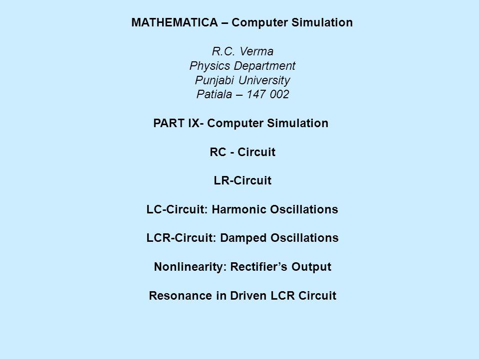 MATHEMATICA – Computer Simulation R.C.