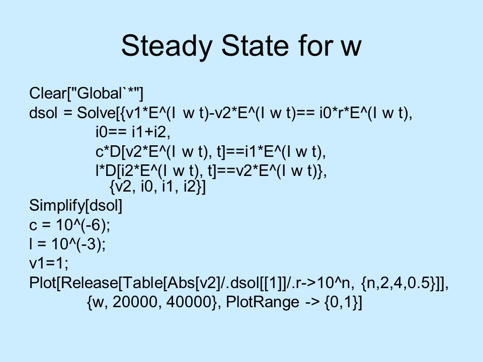 Steady State for w Clear[