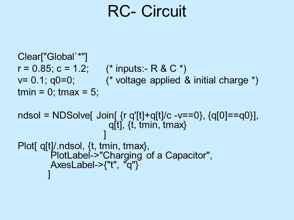 RC- Circuit Clear[