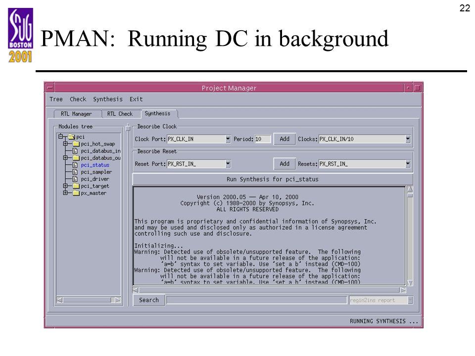 22 PMAN: Running DC in background