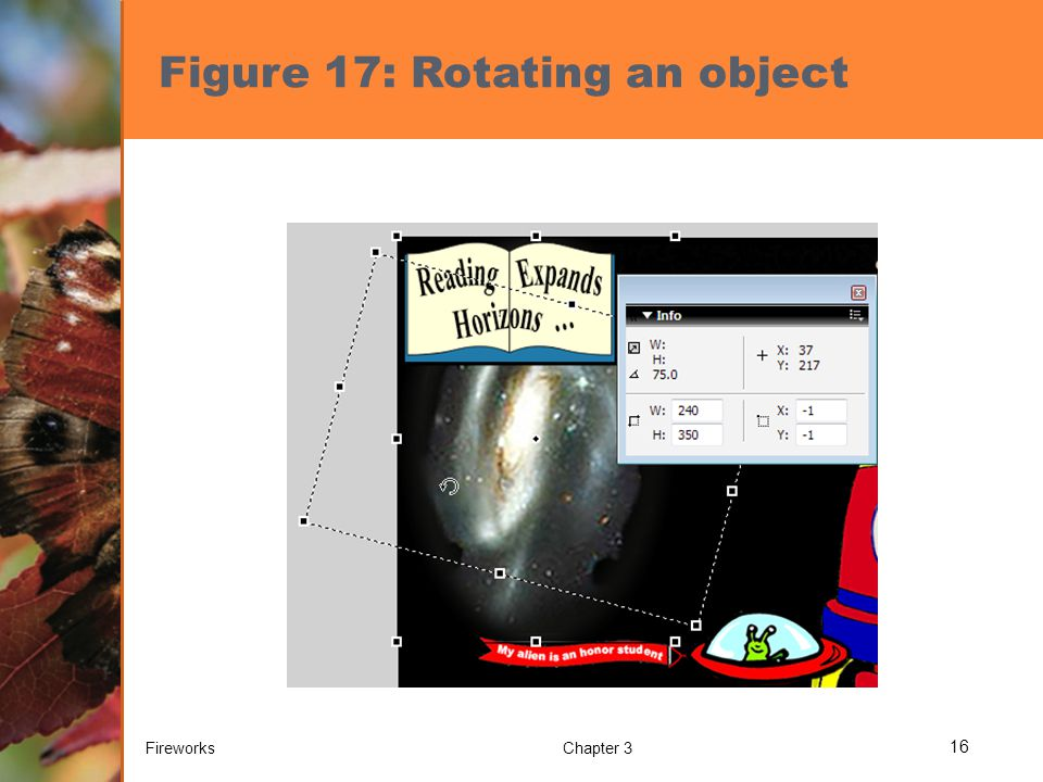 Figure 17: Rotating an object FireworksChapter 3 16