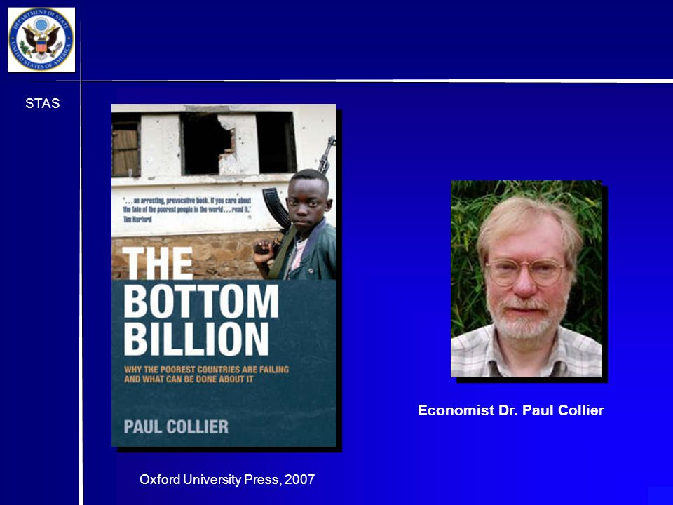 STAS Oxford University Press, 2007 Economist Dr. Paul Collier