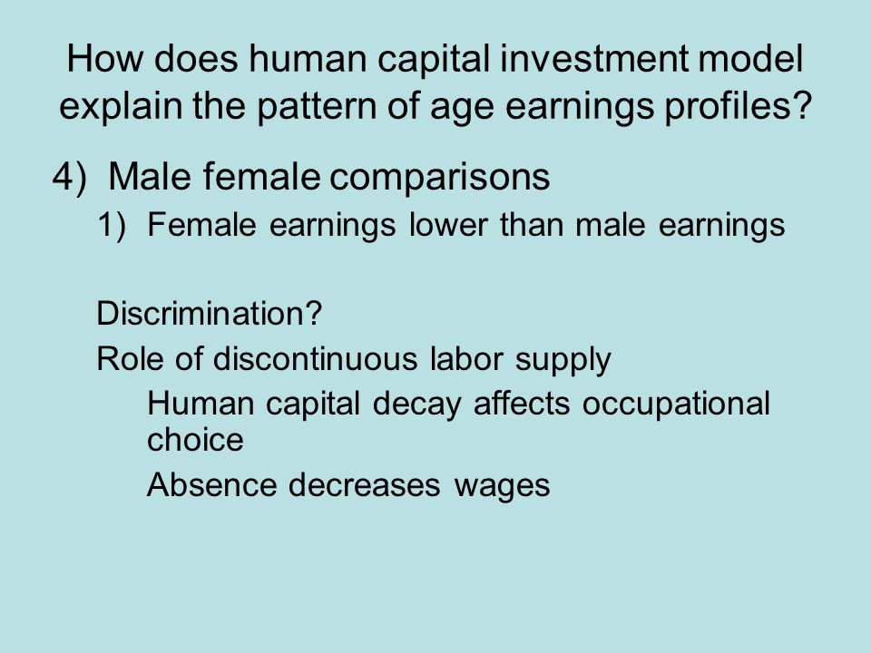 How does human capital investment model explain the pattern of age earnings profiles.